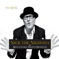 The Devil — Nick The Nightfly, Monte Carlo Nights Orchestra, Nick The Nightfly, Monte Carlo Nights Orchestra