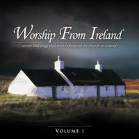 Worship from Ireland, Vol. 1 — Elevation Music