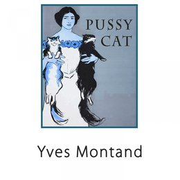 Pussy Cat — Yves Montand