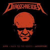Back to the Roots - Accepted! — Dirkschneider