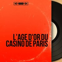 L'âge d'or du casino de Paris — сборник