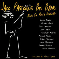 Word Of Mouth Revisited — Jaco Pastorius Big Band