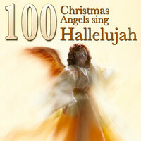 100 Christmas Angels Sing Hallelujah — сборник