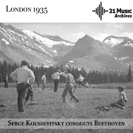 Serge Koussevitsky Conducts Beethoven — Людвиг ван Бетховен, Serge Koussevitsky, London Philharmonic Orchestra