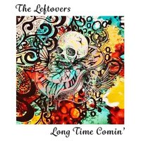Long Time Comin' — The Leftovers