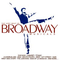 The Very Best of Broadway Musicals — Various Composers