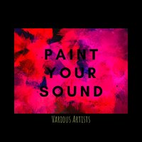 Paint Your Sound — сборник