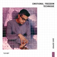 Emotional Freedom Technique — Dave Depper