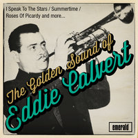 The Golden Sound of Eddie Calvert — Eddie Calvert
