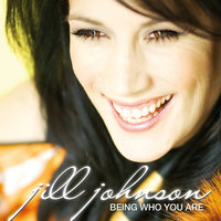 Being Who You Are — Jill Johnson