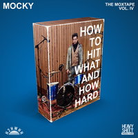 How To Hit What And How Hard (The Moxtape Vol. IV) — Mocky