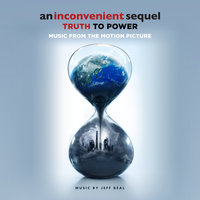 An Inconvenient Sequel: Truth To Power — Jeff Beal