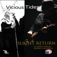 Vicious Tides — Slight Return, Andy Vargas, Dennis Chambers