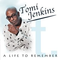 A Life to Remember — Tomi Jenkins