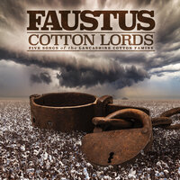 Cotton Lords — Faustus