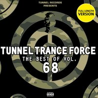 Tunnel Trance Force - The Best of Vol. 68 — сборник