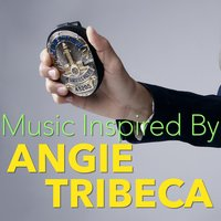 Music Inspired By 'Angie Tribeca' — сборник