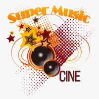 Super Music, Cine — сборник