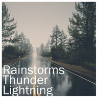 19 Heavy Rain and Thunderstorm Sounds - loopable — Rain Sounds & Nature Sounds, Heavy Rain Sounds, Rain, Thunder and Lightening Storm Sounds, Rain Sounds & Nature Sounds, Heavy Rain Sounds, Rain, Thunder and Lightening Storm Sounds