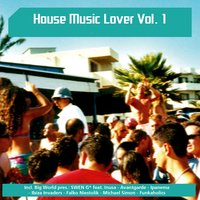 House Music Lover, Vol. 1 — сборник