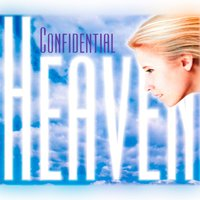 Heaven — Confidential