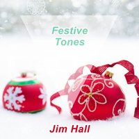 Festive Tones — Jim Hall