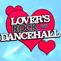 Lover's Rock and Dancehall — сборник