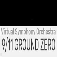 9/11 Ground Zero — Alan Lorber, Virtual Symphony Orchestra