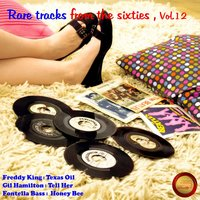 Rare Tracks from the Sixties, Vol. 12 — сборник
