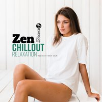 Zen Chillout Relaxation - Music for Inner Calm — сборник