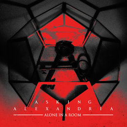 Alone In A Room — Asking Alexandria