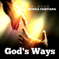 God's Ways — Alonzo
