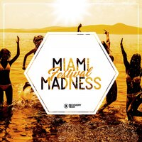 Miami Festival Madness, Vol. 1 — сборник