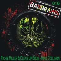 Mind Collision — Clean Up Bros, Richie Miller, K-os a.k.a. Plasmose