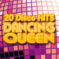 Dancing Queen - 20 Disco Hits — Count Dee's Silver Disco Explosion