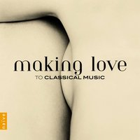 Making Love to Classical Music — сборник