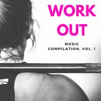 Workout Music Compilation Vol. 1 — сборник