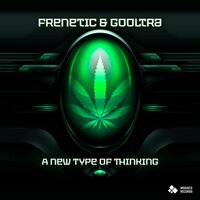 A New Type of Thinking — Frenètic, Gooltra, Frenetic, Gooltra