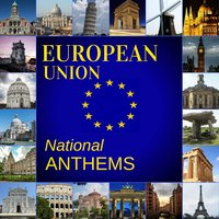 European Union National Anthems — Anthems