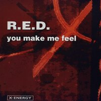 You Make Me Feel — Red