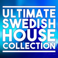 Ultimate Swedish House Collection — сборник