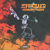 Jeff Killer — Mythical Ca$$1dy