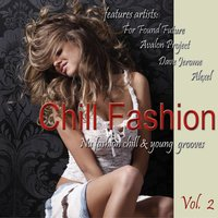 Chill Fashion, Vol. 2 (Nu Fashion Chill and Lounge Grooves) — сборник