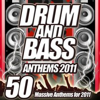 Drum and Bass Anthems 2011 - Stadium Arena to Dubstep Club You're Addicted to the Sound — сборник