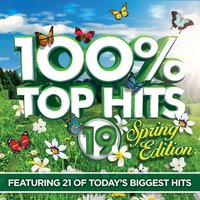 100% Top Hits 19 Spring Edition — сборник