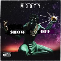 Show Off — Mooty
