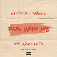Run with Me — Crystal Caines