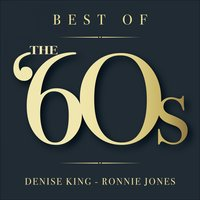 Best of The '60s — Ronnie H Jones, Denise King, Denise King, Ronnie H Jones