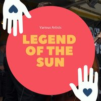 Legend of the Sun — Various Artists, Moises Vivanco and His Orchestra Tipica, Moises Vivanco and His Orchestra Tipica