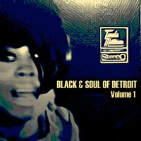Black & Soul of Detroit, Volume 1 — сборник